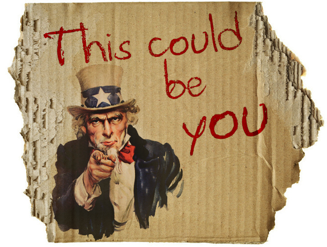 uncle-sam-we-want-you-this-could-be-you-homeless-carboard